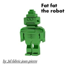 Fat Fat the robot 3D Print Model