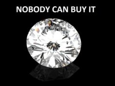 NOBODY CAN BUY IT – DIAMONDDD Brilliant 3D Model